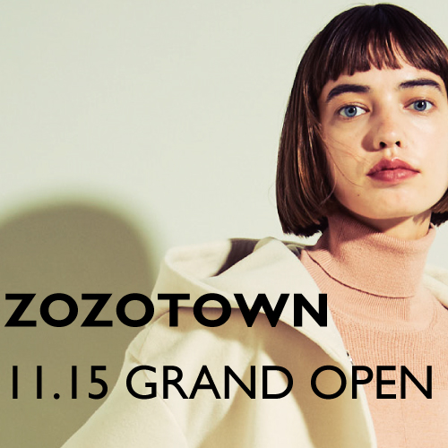 ★ZOZOTOWN GRAND OPEN★